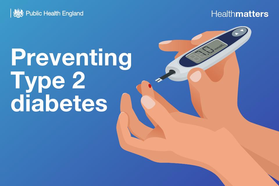 Health Matters Preventing Type 2 Diabetes Public Health Matters