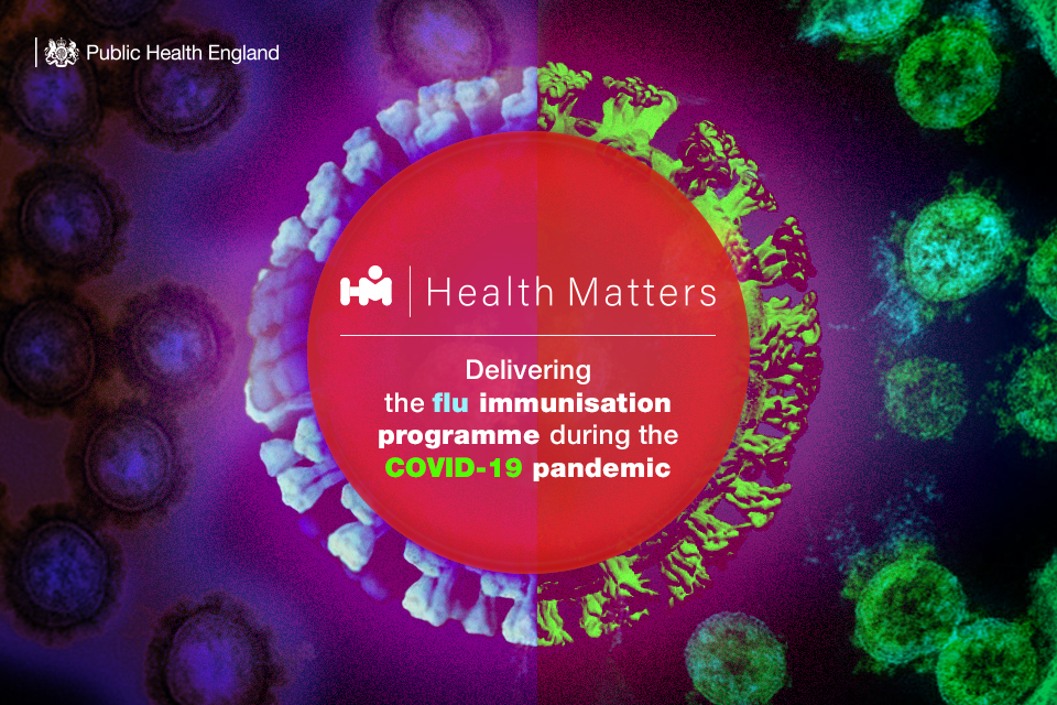 Health Matters: Delivering the flu immunisation programme during the COVID-19 pandemic